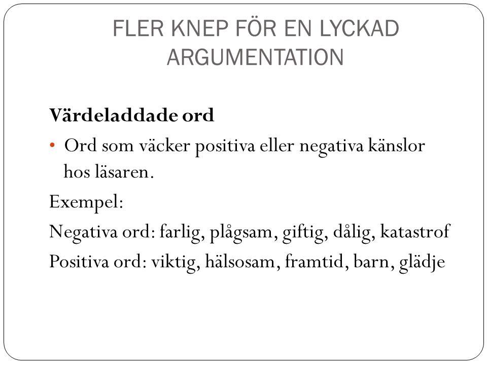 FLER KNEP FÖR EN LYCKAD ARGUMENTATION