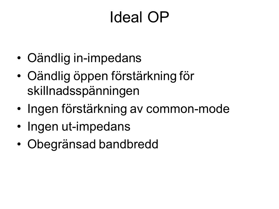 Ideal OP Oändlig in-impedans