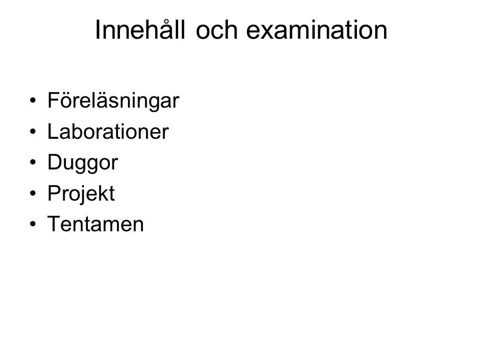 Innehåll och examination