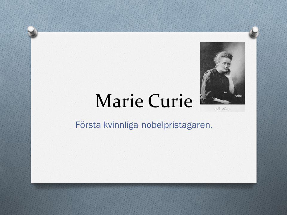 Första kvinnliga nobelpristagaren.