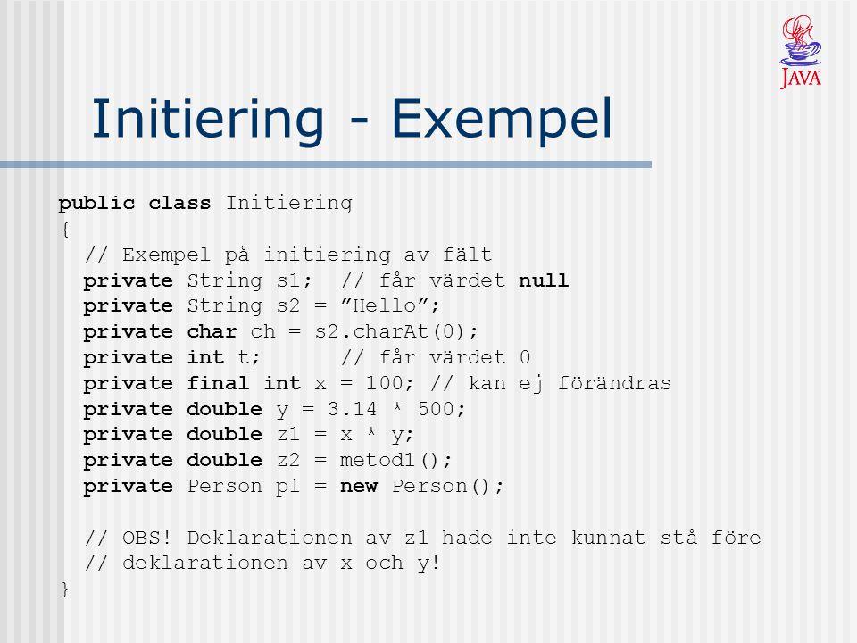 Initiering - Exempel