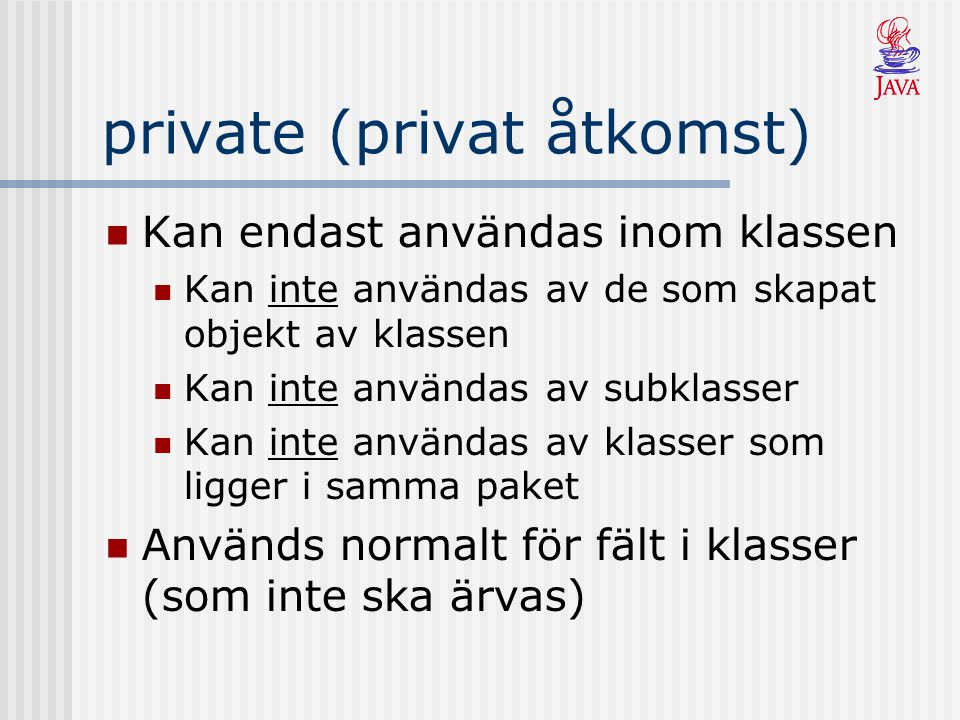 private (privat åtkomst)