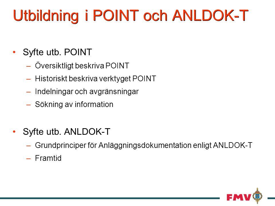 Utbildning i POINT och ANLDOK-T