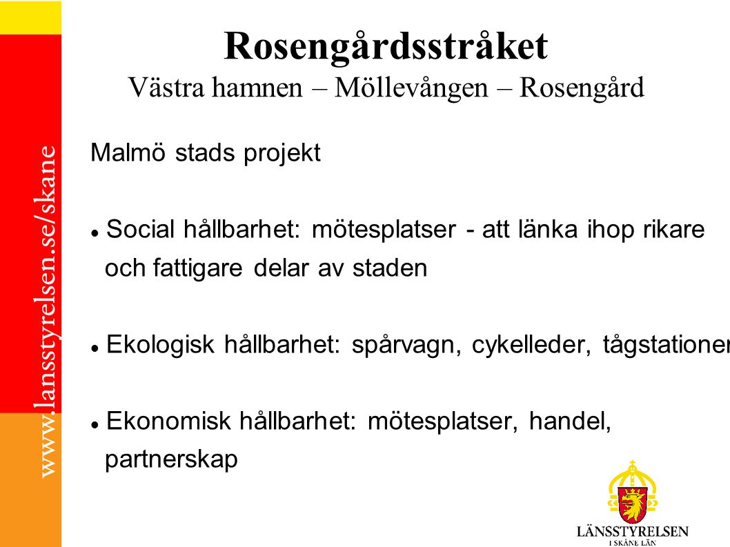 Rosengårdsstråket Västra hamnen – Möllevången – Rosengård