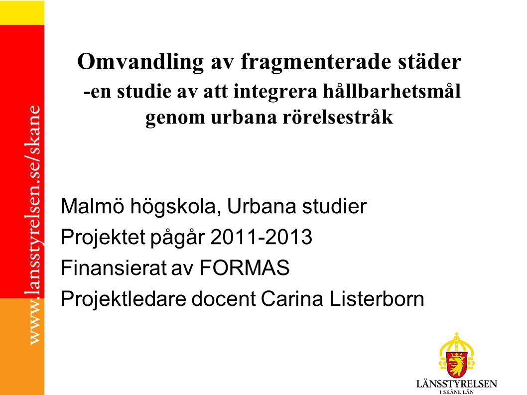 Omvandling av fragmenterade städer -en studie av att integrera hållbarhetsmål genom urbana rörelsestråk