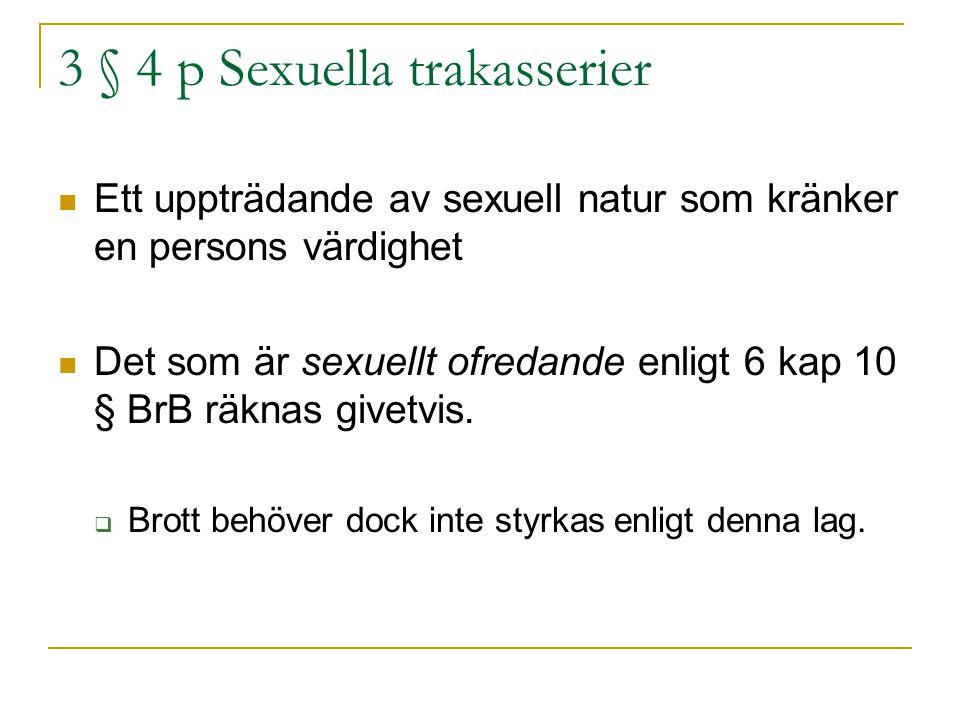 3 § 4 p Sexuella trakasserier