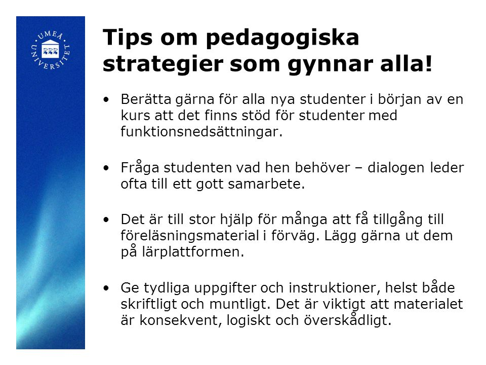 Tips om pedagogiska strategier som gynnar alla!