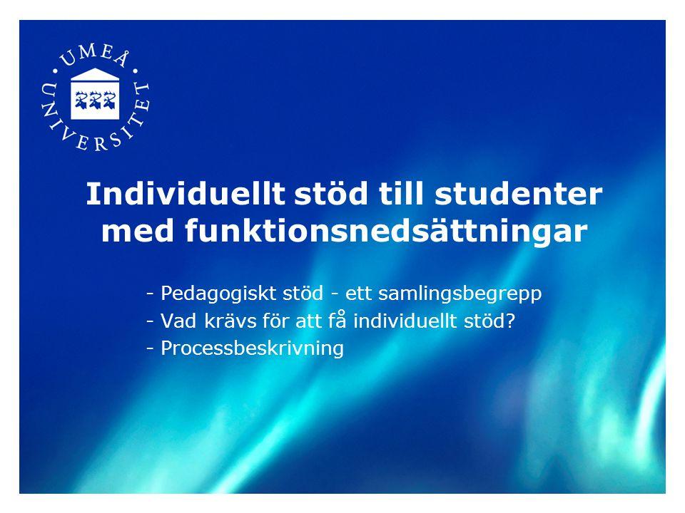 Individuellt stöd till studenter med funktionsnedsättningar