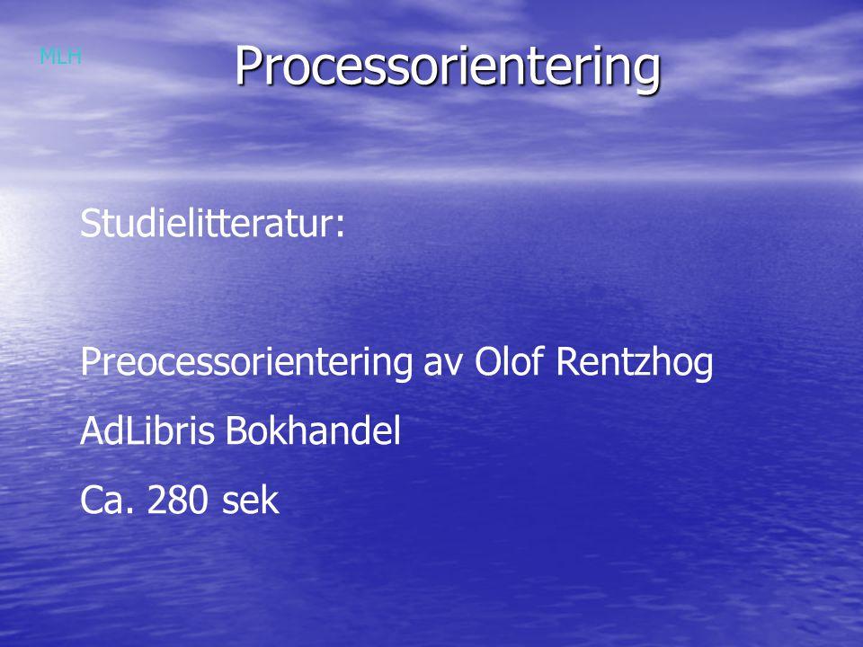 Processorientering Studielitteratur: