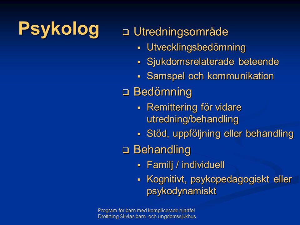 Psykolog Utredningsområde Bedömning Behandling Utvecklingsbedömning