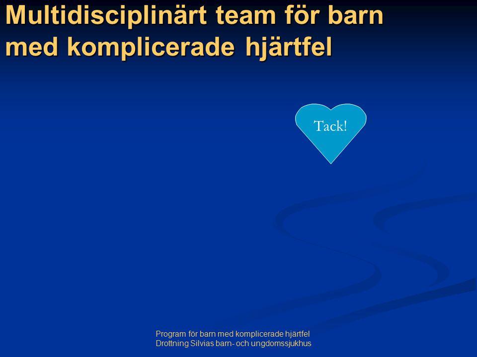 Multidisciplinärt team för barn med komplicerade hjärtfel