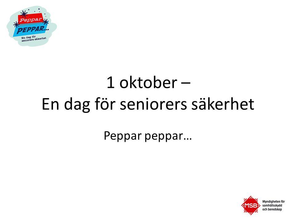 1 oktober – En dag för seniorers säkerhet
