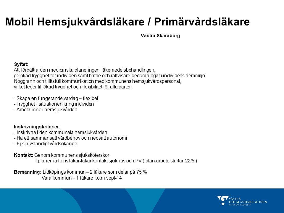 Mobil Hemsjukvårdsläkare / Primärvårdsläkare Västra Skaraborg