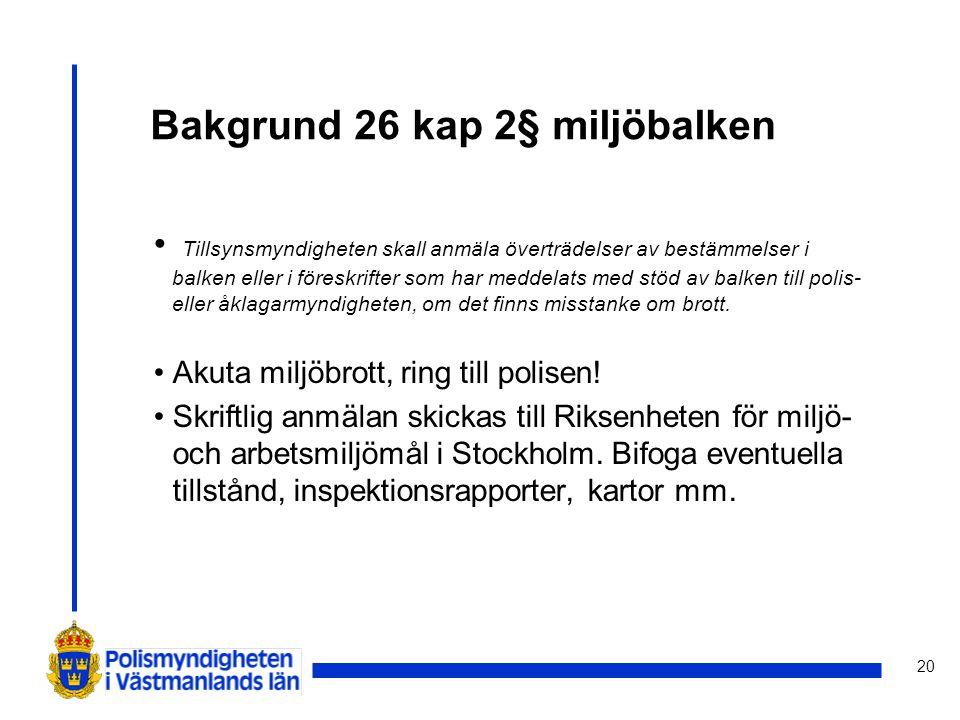 Bakgrund 26 kap 2§ miljöbalken