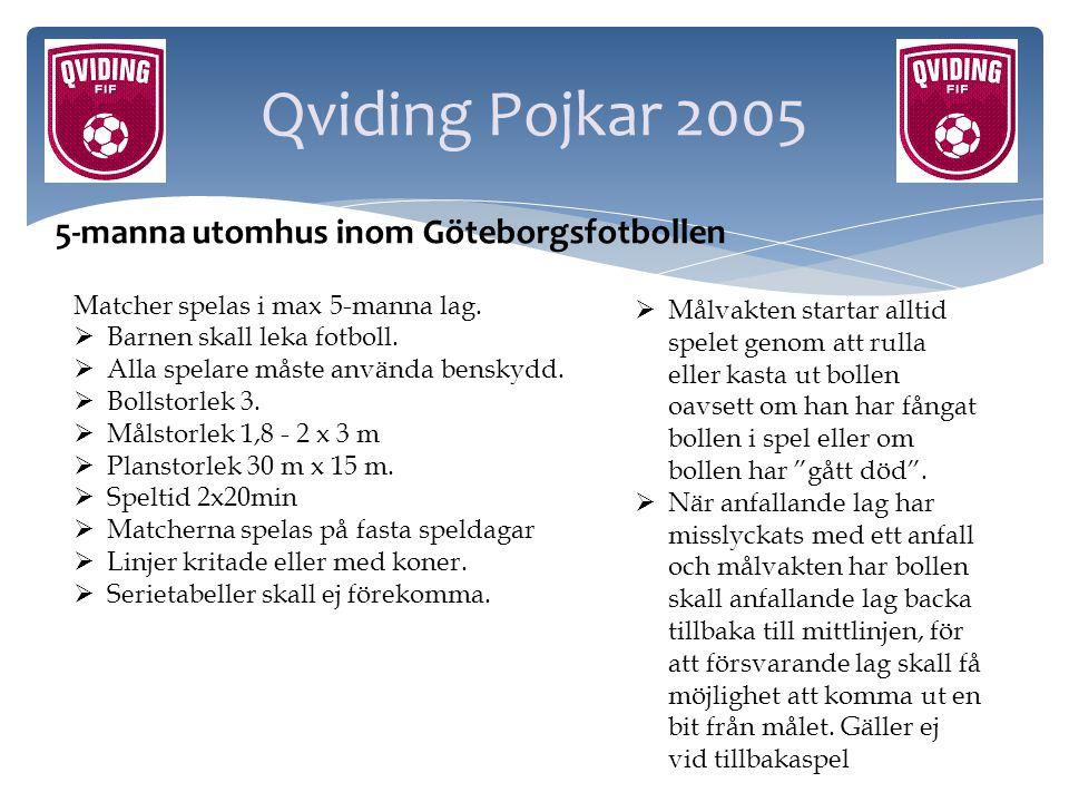 Qviding Pojkar 2005 5-manna utomhus inom Göteborgsfotbollen