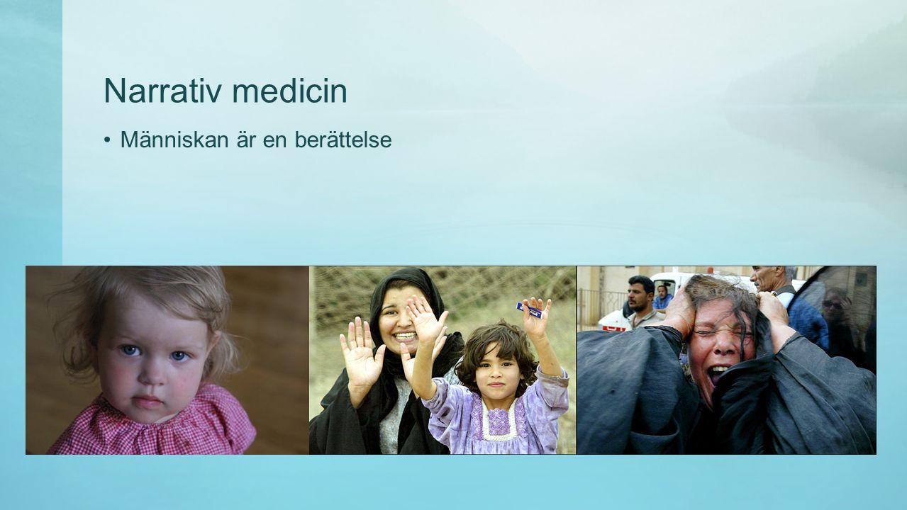 Narrativ medicin Människan är en berättelse