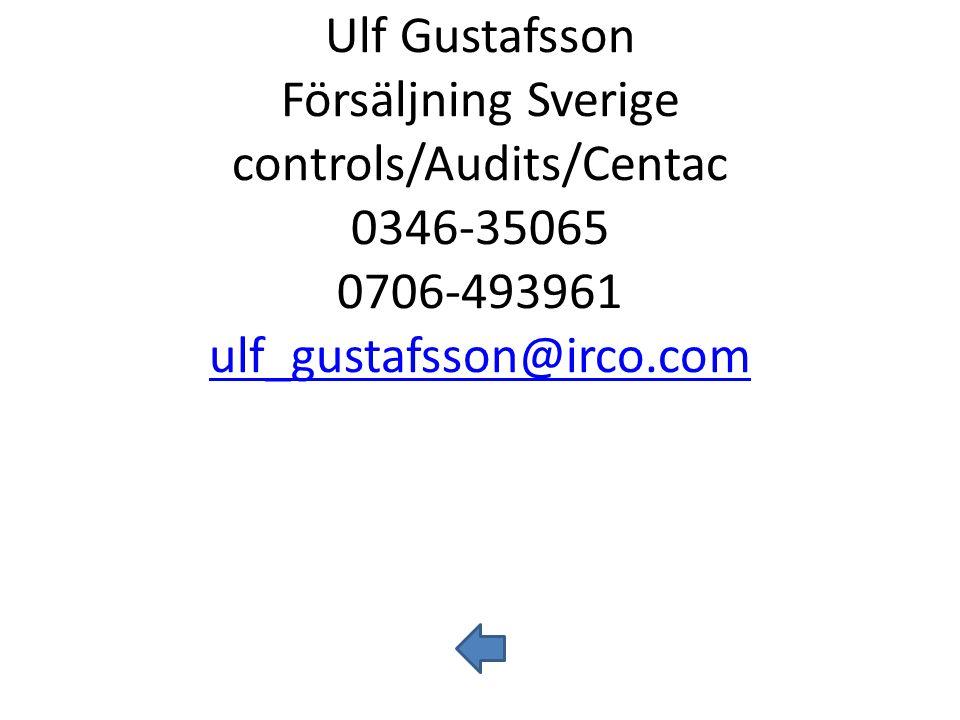 Ulf Gustafsson Försäljning Sverige controls/Audits/Centac 0346-35065 0706-493961 ulf_gustafsson@irco.com
