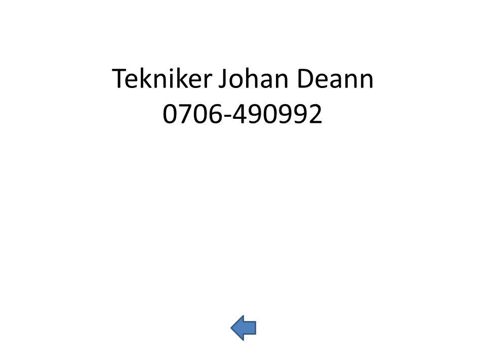 Tekniker Johan Deann 0706-490992
