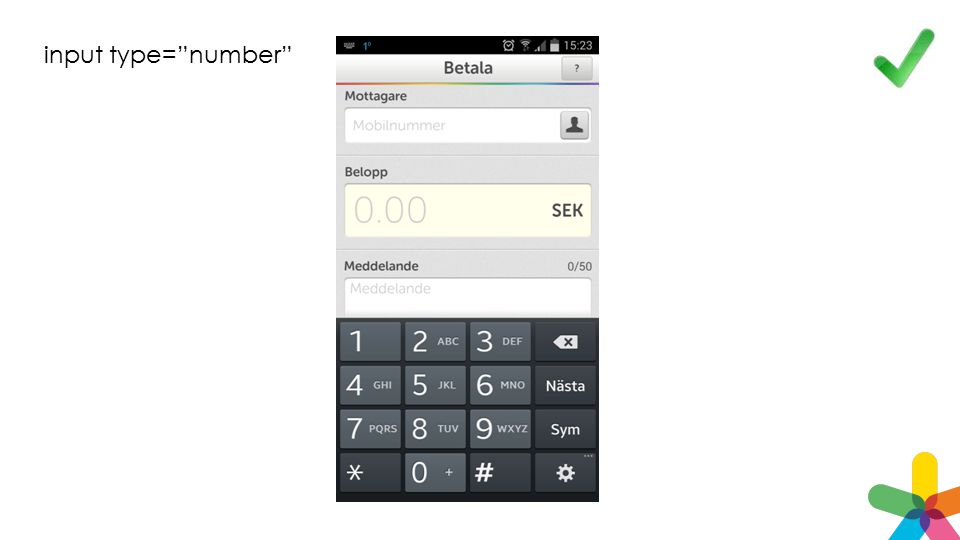 input type= number Styr tangentbordet i mobilen!