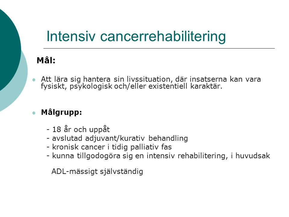 Intensiv cancerrehabilitering