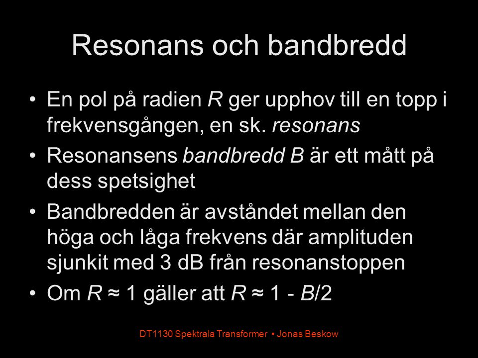 Resonans och bandbredd