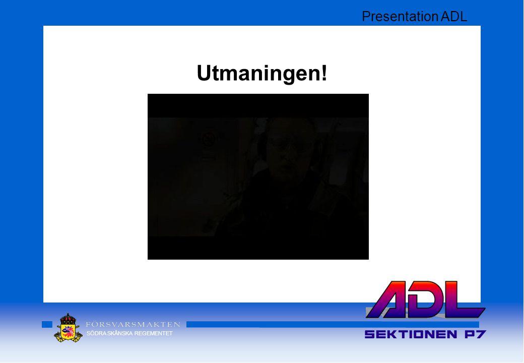 Presentation ADL Utmaningen!