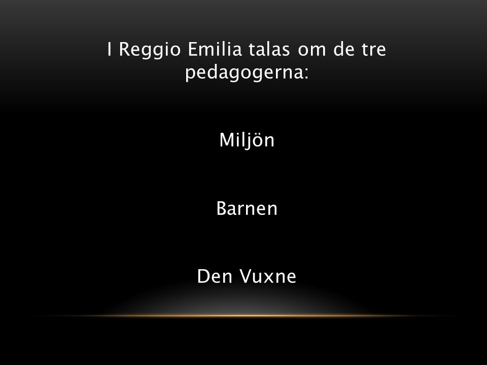 Ett barn har hundra spr k ppt ladda ner for Tre stelle arreda reggio emilia