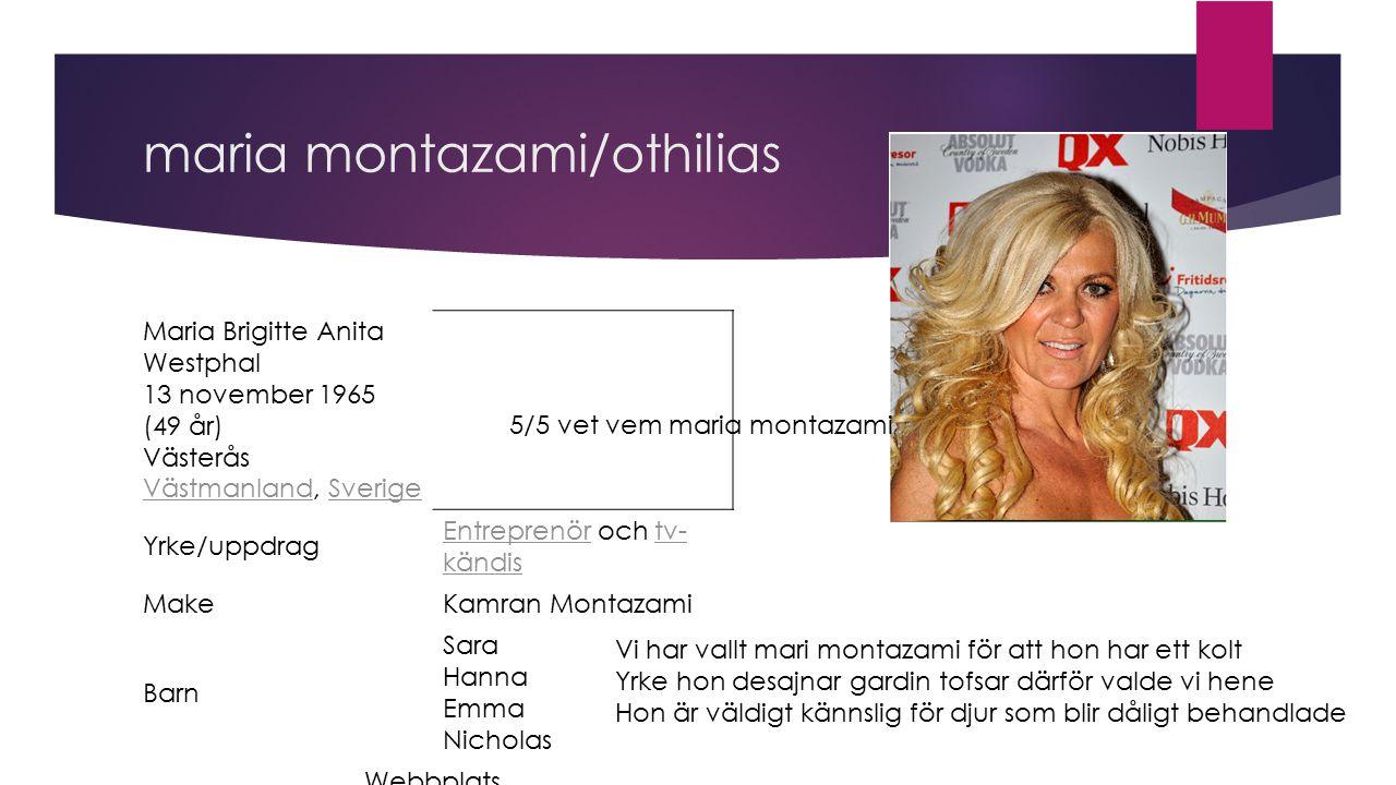 maria montazami/othilias