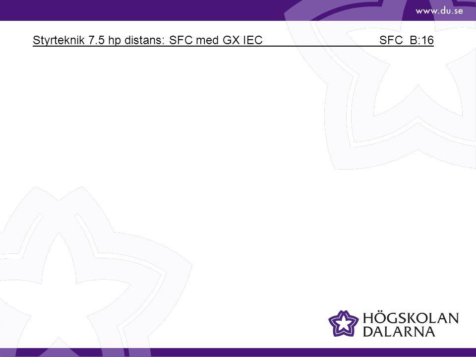 Styrteknik 7.5 hp distans: SFC med GX IEC SFC_B:16