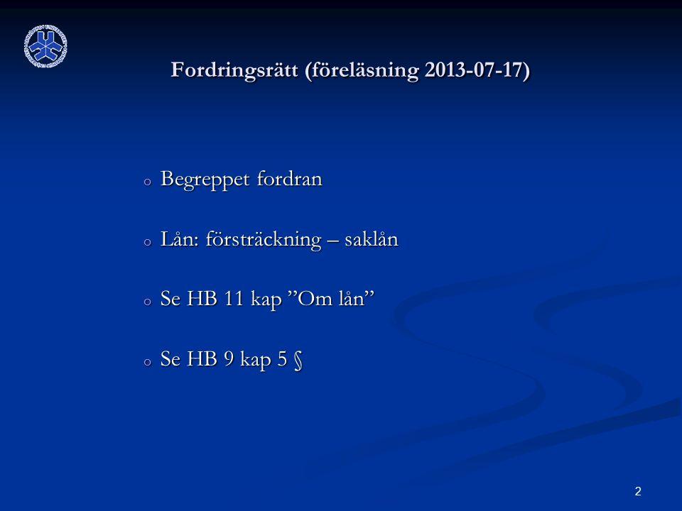 Fordringsrätt (föreläsning 2013-07-17)