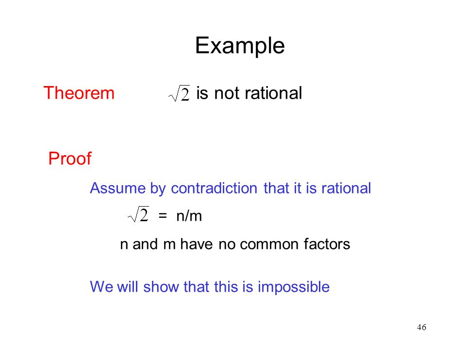 Example Theorem is not rational Proof