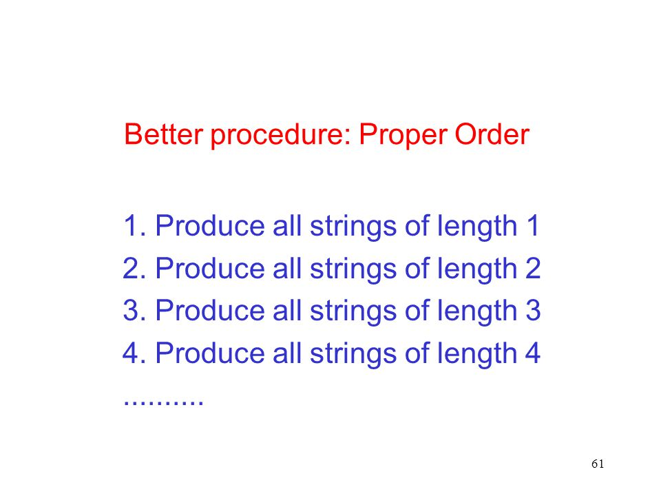 Better procedure: Proper Order