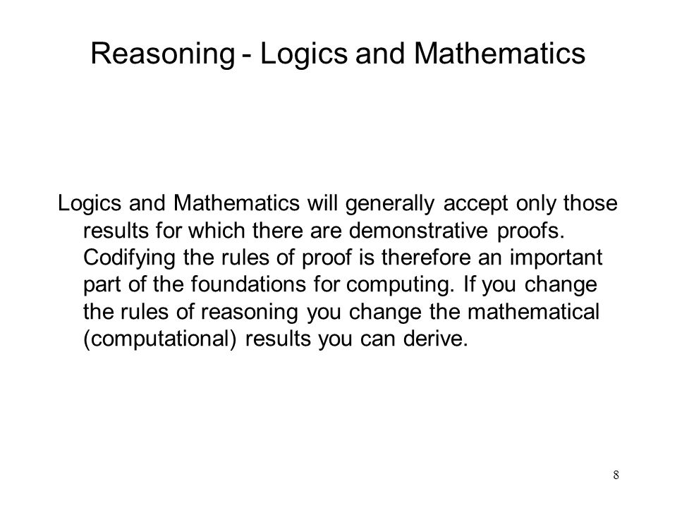 Reasoning - Logics and Mathematics