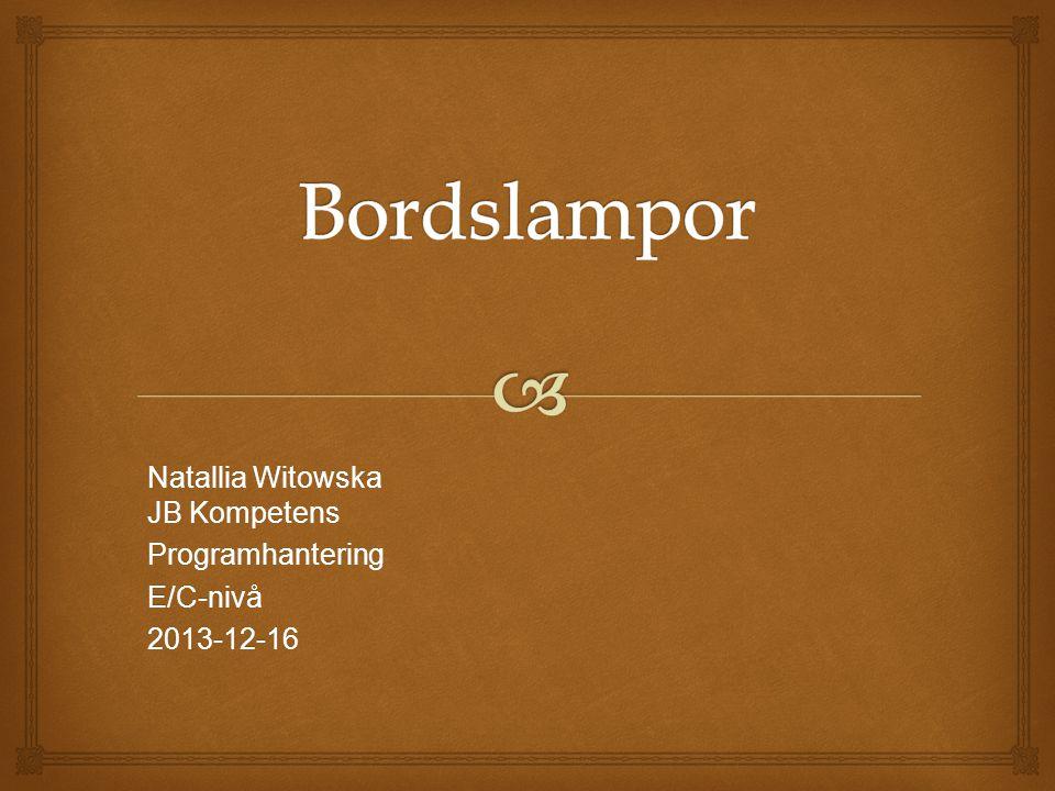 Natallia Witowska JB Kompetens Programhantering E/C-nivå 2013-12-16