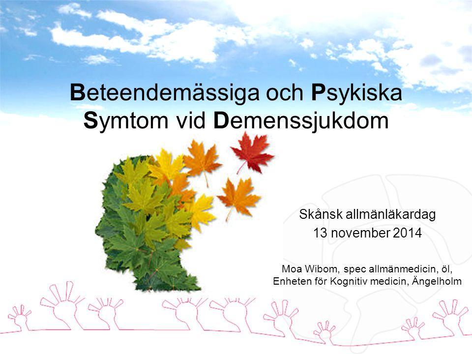 Beteendemässiga och Psykiska Symtom vid Demenssjukdom