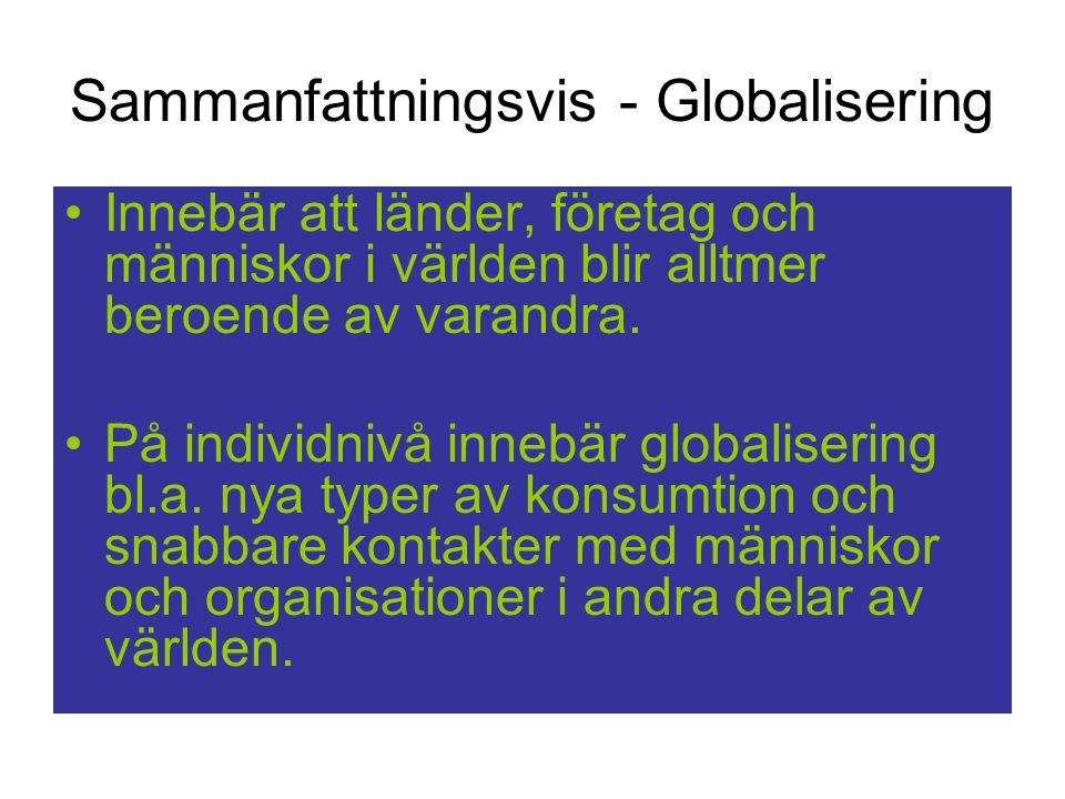 Sammanfattningsvis - Globalisering