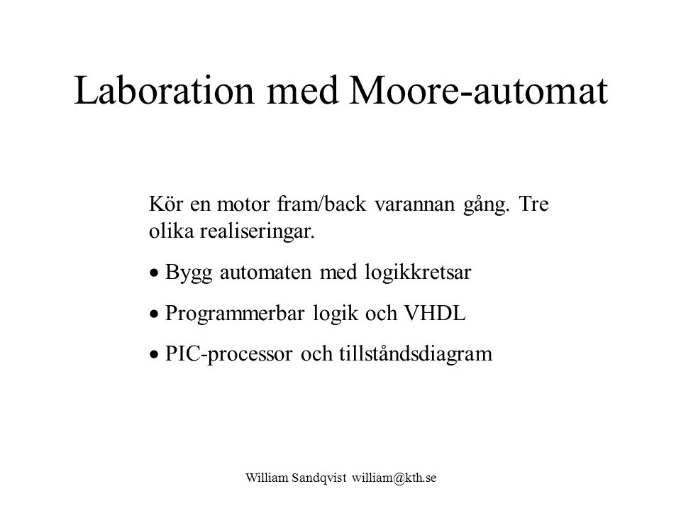 Laboration med Moore-automat