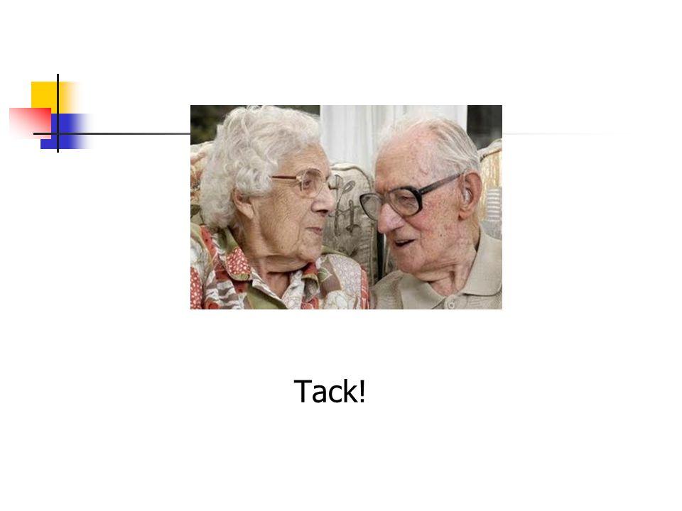 Tack. Gamla människor har rätt till en god ålderdom , en värdig tillvaro.