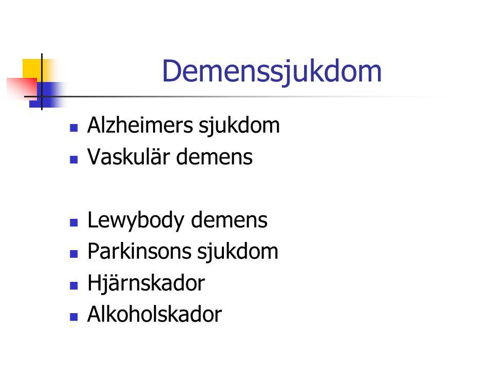 Demenssjukdom Alzheimers sjukdom Vaskulär demens Lewybody demens