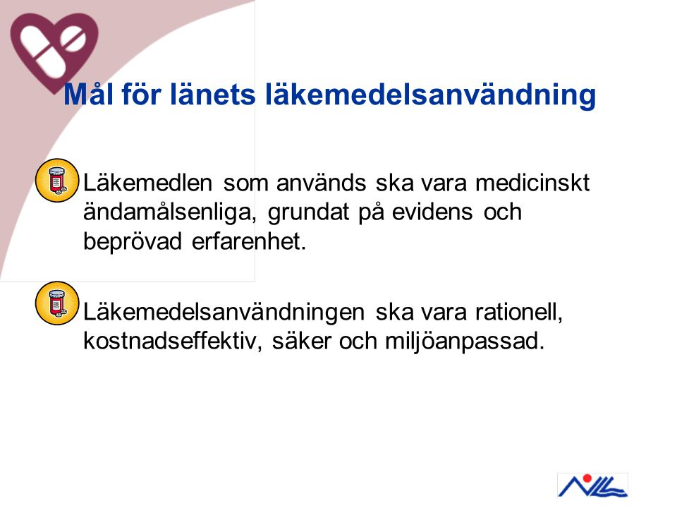 Mål för länets läkemedelsanvändning
