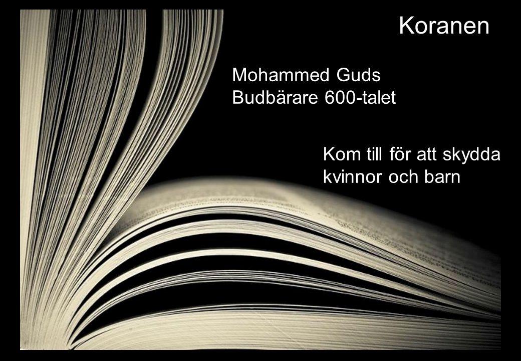 Koranen Mohammed Guds Budbärare 600-talet