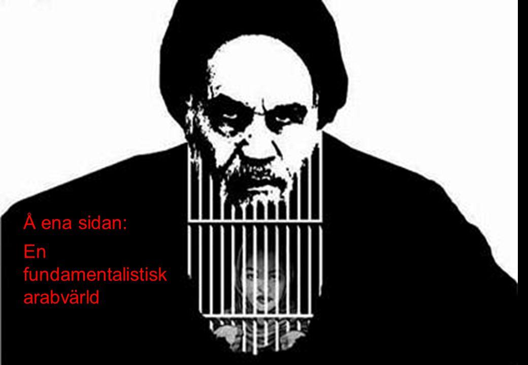 En fundamentalistisk arabvärld