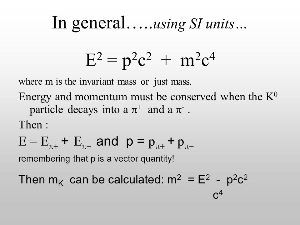 In general…..using SI units…