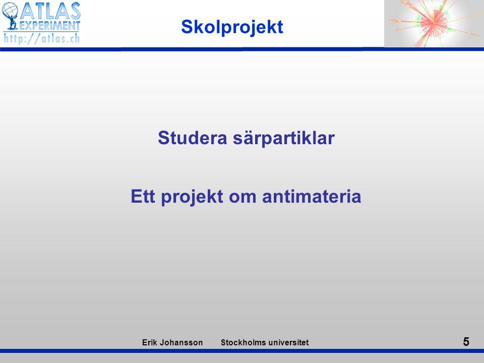 Ett projekt om antimateria