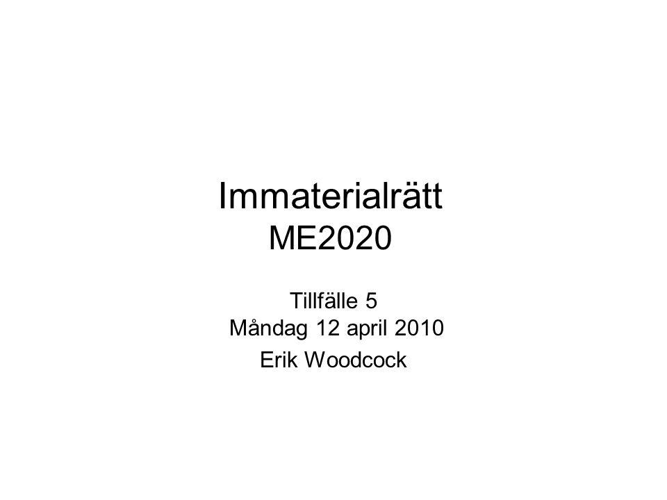 Tillfälle 5 Måndag 12 april 2010 Erik Woodcock