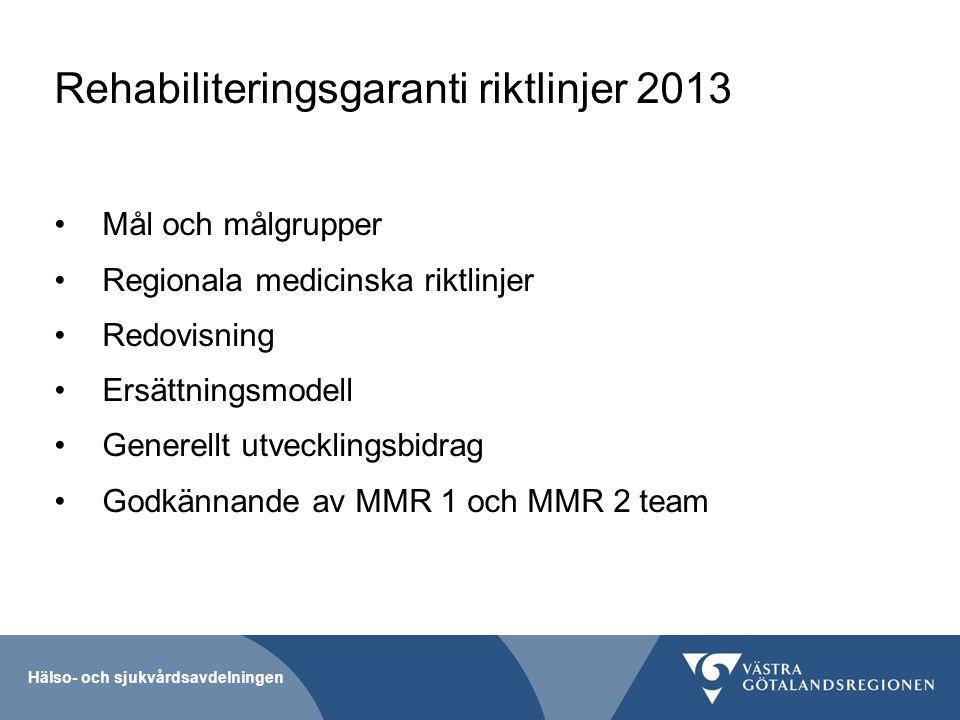Rehabiliteringsgaranti riktlinjer 2013