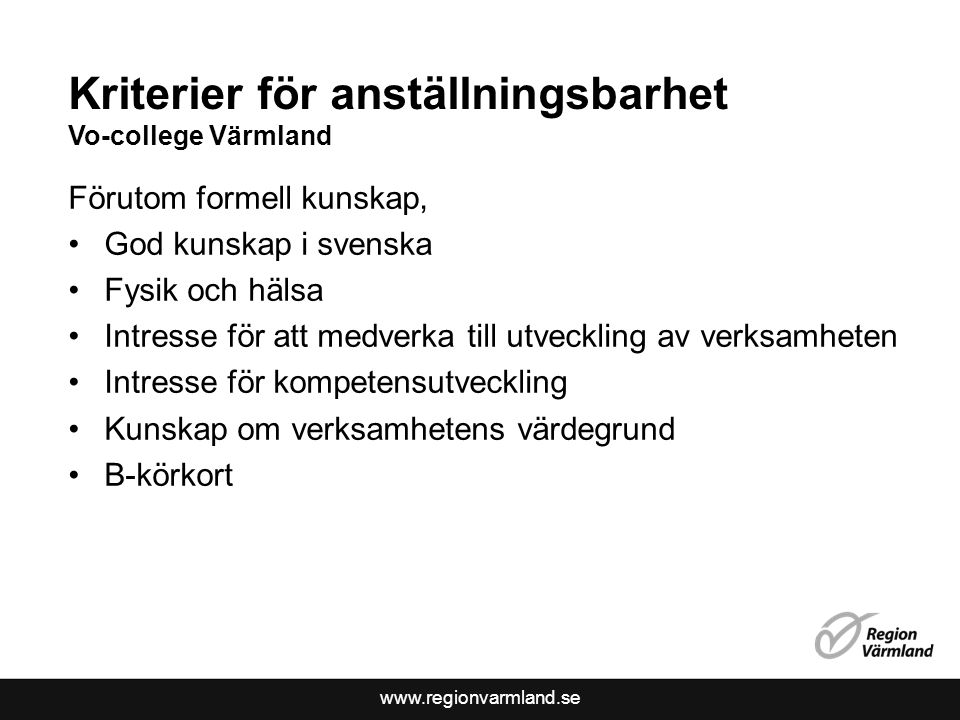 Kriterier för anställningsbarhet Vo-college Värmland