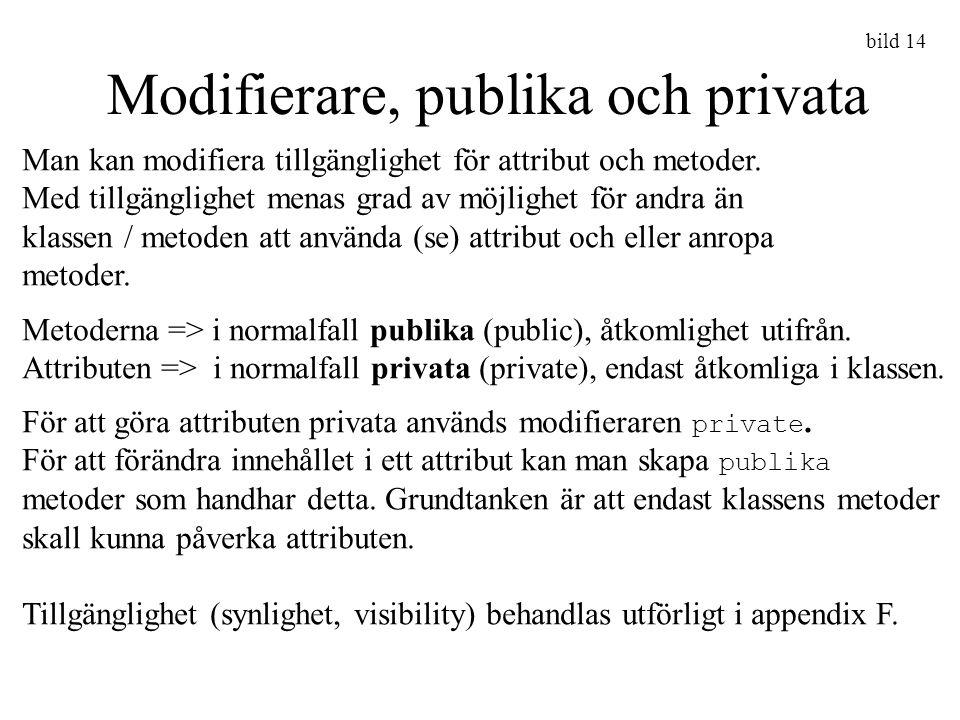 Modifierare, publika och privata