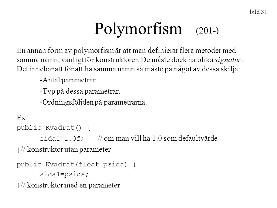 bild 31 Polymorfism. (201-)