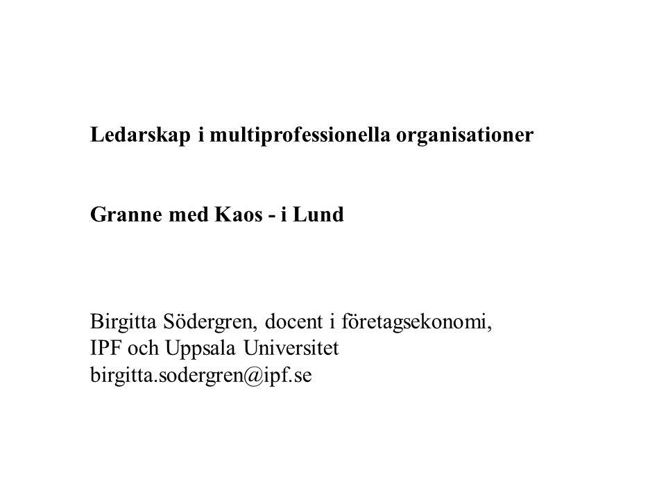 Ledarskap i multiprofessionella organisationer